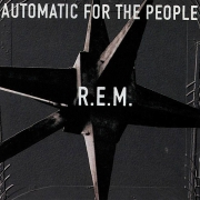 R.E.M.: Automatic For The People - LP