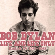 Bob Dylan: Life and Life Only -Ltd- 2LP
