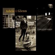 Adele & Glenn: Carrington Street - LP