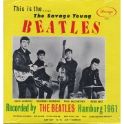 The Beatles: This is...the Savage Young Beatles -Hq- LP