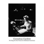 Cornelius Cardew: We Sing For The Future and Thälmann Variations - LP