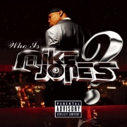 Mike Jones: Who Is Mike Jones? - 2LP